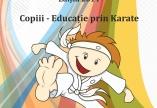 PROGRAMUL PIERRE DE COUBERTIN 2014  COPIII – EDUCATIE PRIN KARATE